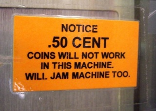 50 cent coins will jam this machine