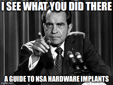 Meme - Nixon - I see what you did there - 5x38k